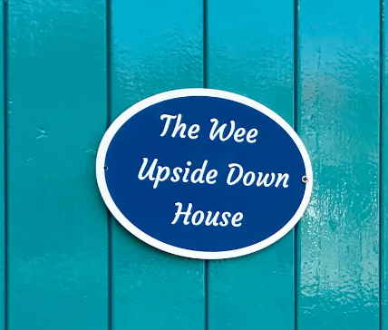 The Wee Upside Down House