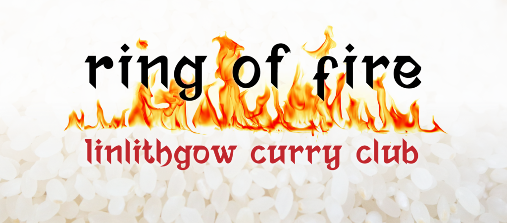 Ring Of Fire - Linlithgow Curry Club