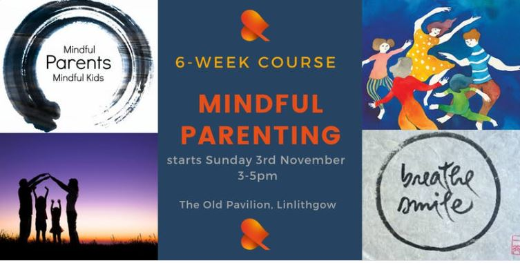 Poster for Mindful Parenting Course - Linlithgow