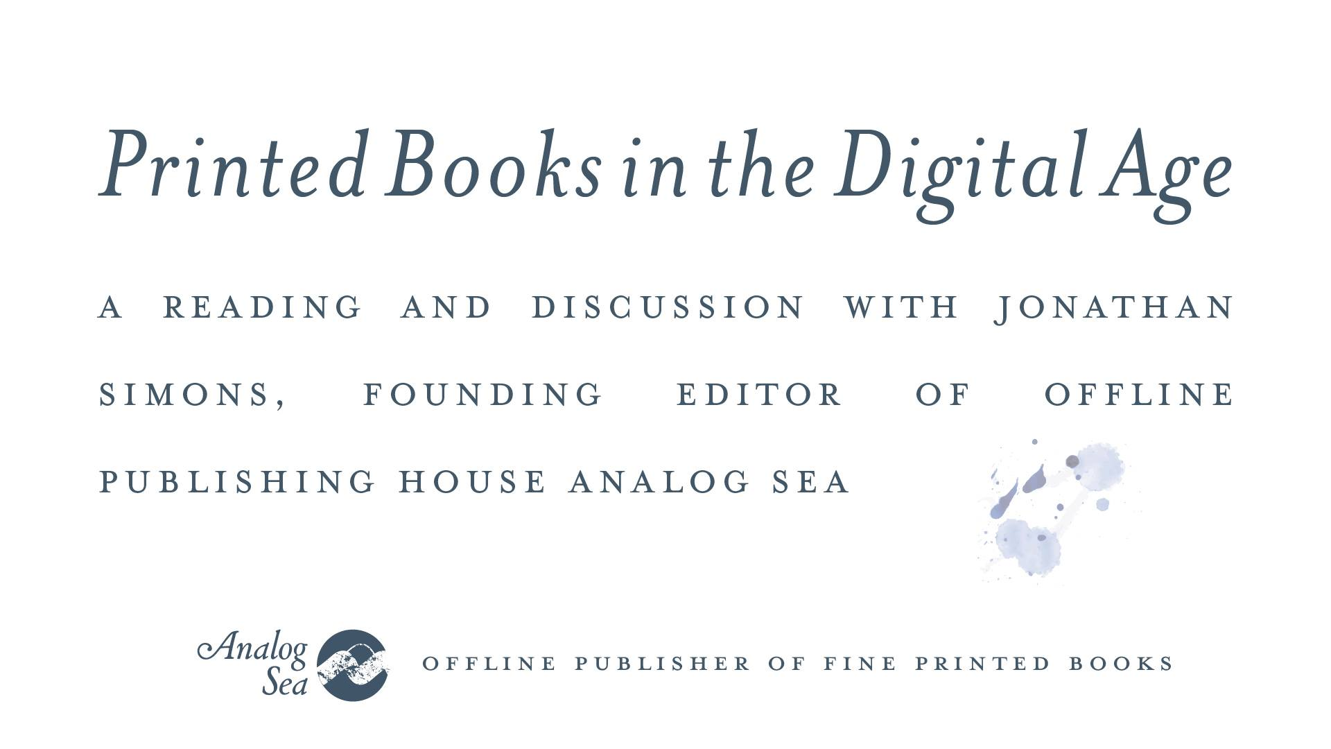 Printed Books in the Digital Age Overview