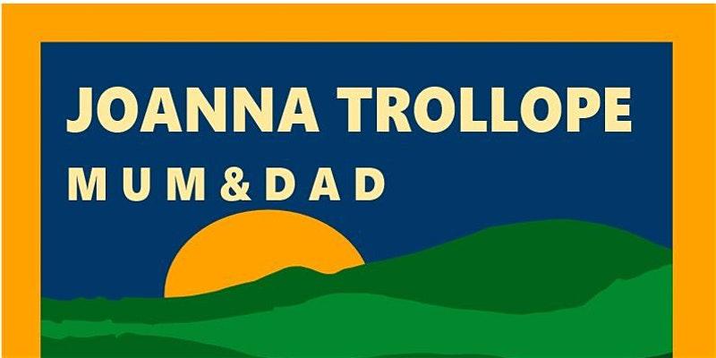 Joanna Trollope Mum & Dad