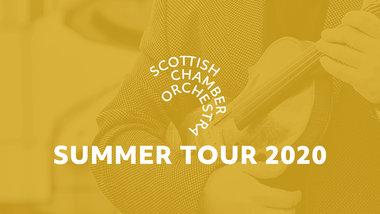 Summer Tour Scottish Chamber Orchestra